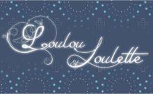 Loulou et loulette