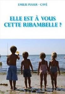 1 Couv elle_est_a_vous_cette_ribambelle
