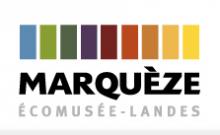 ECOMUSEE MARQUEZE - LANDES